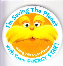 The Lorax Dr. Seuss Energy Star button or pin