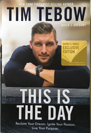 Tim Tebow autographed This Is The Day hardcover first edition book