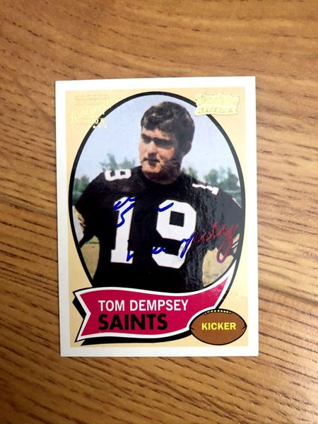 Tom Dempsey certified autograph New Orleans Saints 2001 Topps Archives card