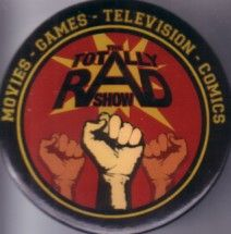Totally Rad Show 2010 Comic-Con promo button or pin