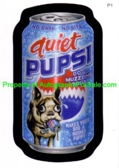 Wacky Packages Quiet Pupsi 2007 Topps promo card P1
