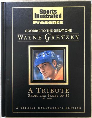 Wayne Gretzky Goodbye to the Great One Tribute 1999 Sports Illustrated Presents hardcover book