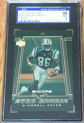 Windrell Hayes 2000 Upper Deck Encore Rookie Card graded SGC 96 MINT (BGS or PSA 9)