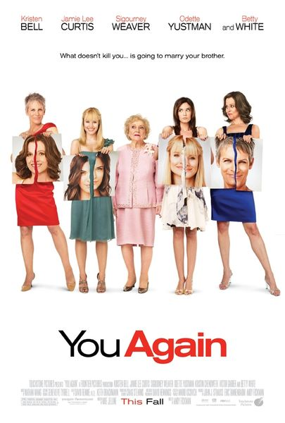You Again full size movie poster (Kristen Bell Jamie Lee Curtis Sigourney Weaver Betty White)