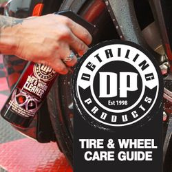 Tire & Wheel Car Guide - DP Detailing Products