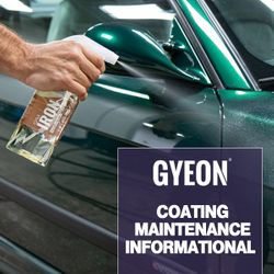 Coating Maintenance Guide Featureing GYEON