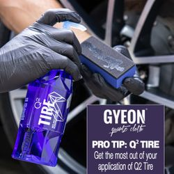 GYEON Pro Tip: Q² Tire - Get The Most of Each Application