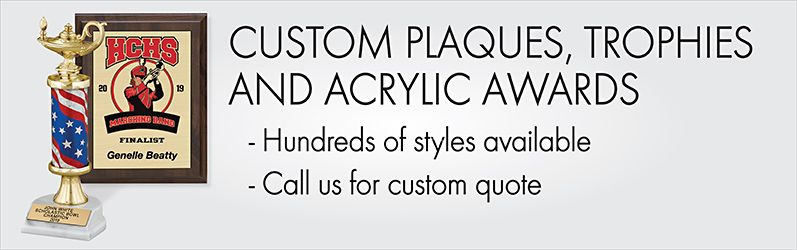 Custom Plaques, Trophies, and Acrylic Awards - Call Us for a Custom Quote. Shop Plaques.