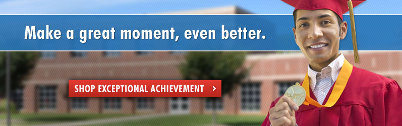 Make a great moment, even better, Shop Exceptional Achievement.