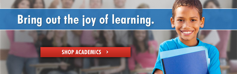 Bring out the joy of learning. Shop Academics.