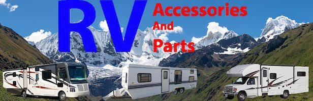 Replacement Parts and Accessories for Trailers And Motorhomes