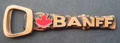 O CANADA BANFF BC BRITISH COLUMBIA DOUBLE SIDED COOL BOTTLE OPENER SOUVENIR