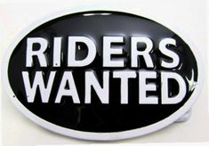 RIDERS WANTED MOTORCYCLE CAR SEXUAL FUNNY RIDER BELT BUCKLE BELTS BUCKLES