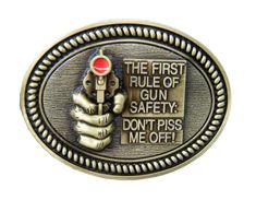 Rule Of Gun Safety Don't Piss Me Off Humor Belt Buckles
