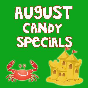August Candy & Snack Specials