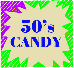 Candy From The 50's