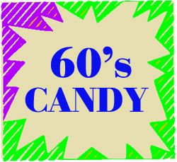 Candy From The 60's