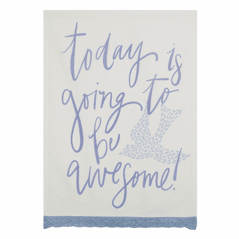 Today is Going to be Awesome Kitchen Towel