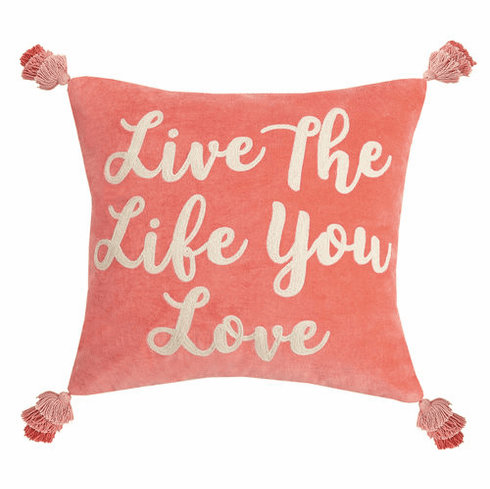 Live the Life You Love Velvet Accent Pillow