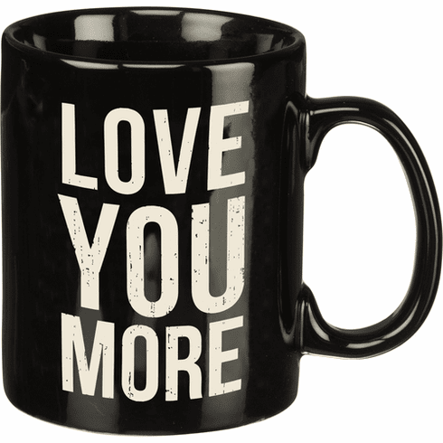 Love You More Mug
