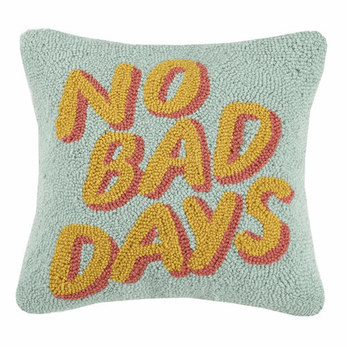 No Bad Days Accent Pillow