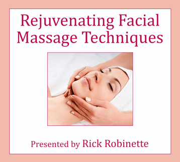 Rejuvenating Facial Massage Techniques