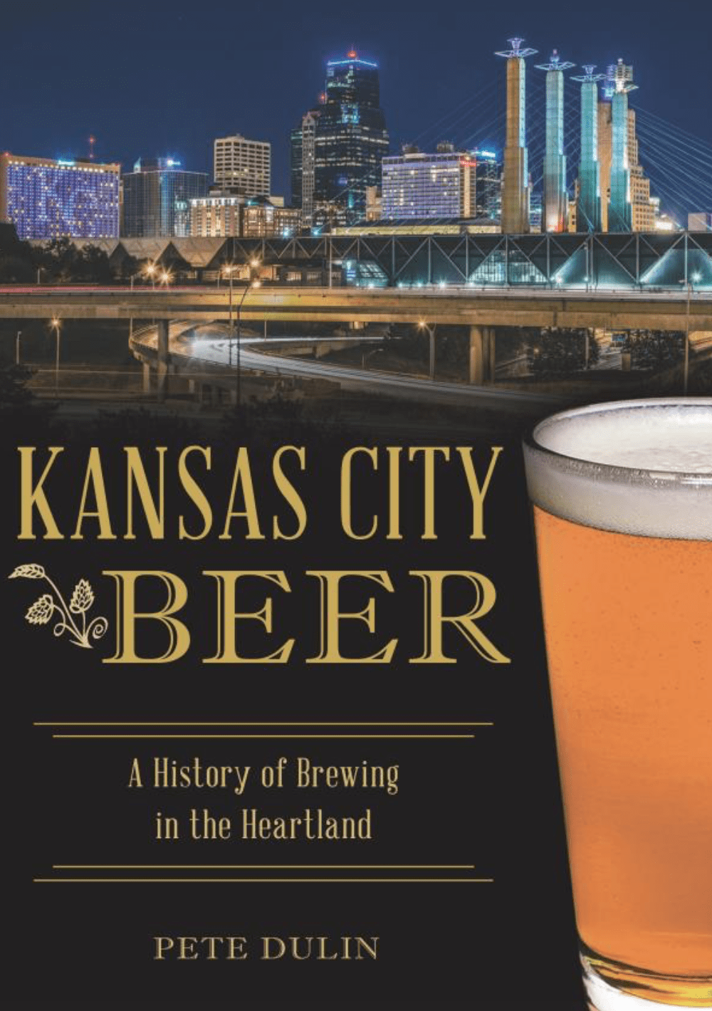 Kansas City Beer - A History of Brewing in the Heartland