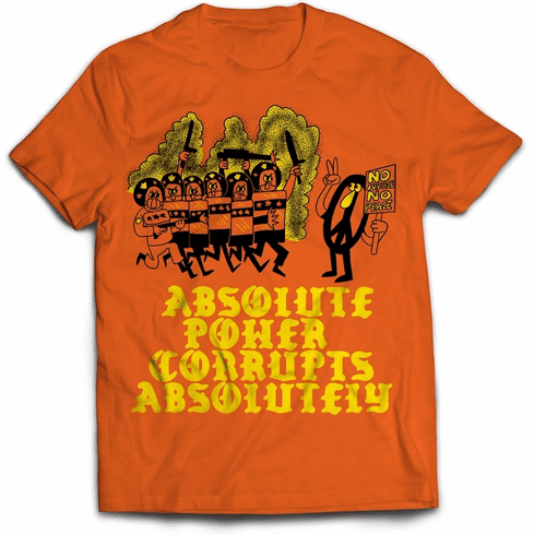 Power Corrupts Tee<br>Orange