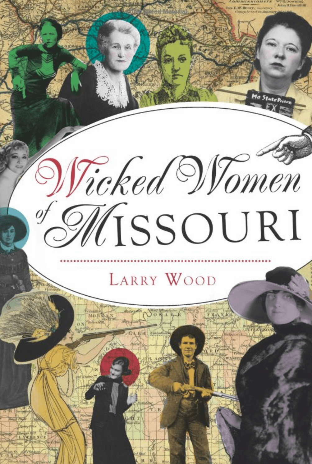 Wicked Women of Missouri