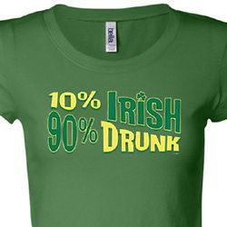 10% Irish 90% Drunk Ladies Shirts