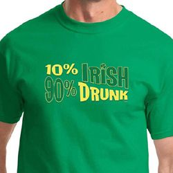 10% Irish 90% Drunk Mens Shirts