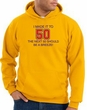 50th Birthday Hoodie I Made It To 50 Hoody Gold