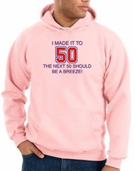 50th Birthday Hoodie I Made It To 50 Hoody Pink