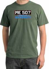 50th Birthday Pigment Dyed T-Shirt - Me 50 Years Olive Shirt