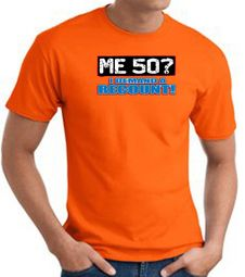 50th Birthday T-shirts Me 50 Years I Demand a Recount Tee Shirts