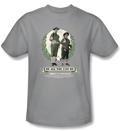 Abbott & Costello Shirt Funny Be All You Can Be Silver Tee T-Shirt