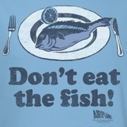 Airplane Movie Don't Eat The Fish Shirts