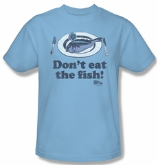 Airplane Shirt Don't Eat The Fish Adult Light Blue Tee T-Shirt