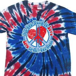 All You Need is Love Patriotic Tie Dye Shirt