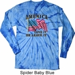 America Love It or Leave It Baby Blue Long Sleeve Tie Dye Shirt