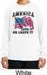 America Love It or Leave It White Kids Dry Wicking Long Sleeve Shirt