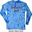 American Grateful Dad Long Sleeve Tie Dye Shirt