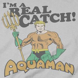Aquaman Real Catch Shirts