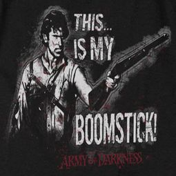 Army Of Darkness Boomstick Shirts