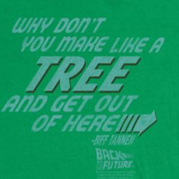 Back To The Future Make Like A Tree Shirts