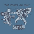 Batman T-Shirt - The Joke's On You Adult Slate Blue Tee