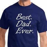 Best Dad Ever Mens Shirts - White Print
