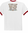 Biker Ringer T-shirt The Bitch Fell Off Adult White/Red Shirt