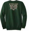Biker Sweatshirt The Bitch Fell Off Adult Dark Green Sweat Shirt