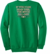 Biker Sweatshirt The Bitch Fell Off Adult Kelly Green Sweat Shirt